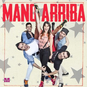 MANO ARRIBA - CUMBIA POP