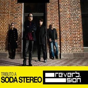 REVERB SION - TRIBUTO A SODA STEREO Y GUSTAVO CERATI